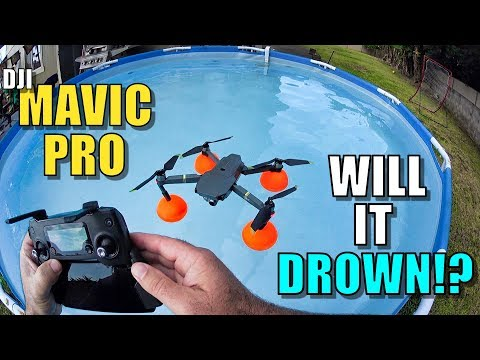 DJI Mavic Pro Water Floaties - Will it Drown? - Full Review and Dunk Test!