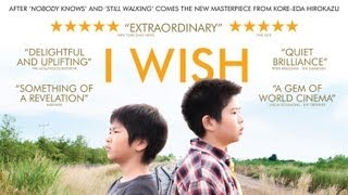 Nonton I Wish Official Uk Trailer Film Subtitle Indonesia Streaming Movie Download