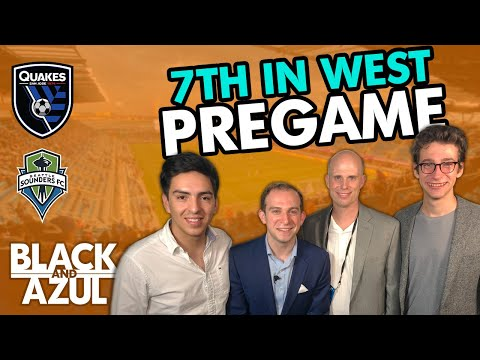 San Jose Earthquakes vs. Seattle Sounders Pregame (Ep 66)