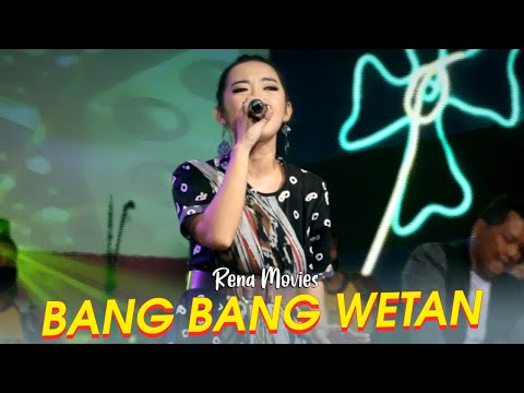 Bang Bang Wetan - Rena Movies  - New Pallapa