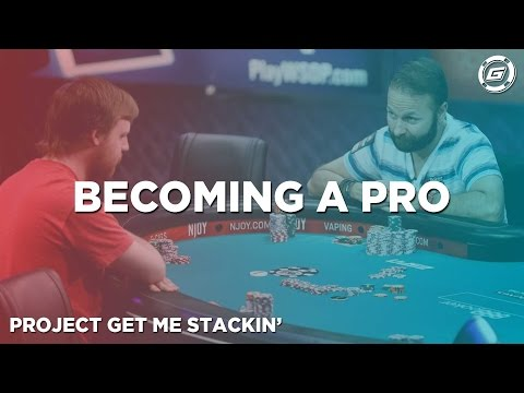 So You Wanna Be A Poker Pro? – Poker Strategy, Tips + Tricks