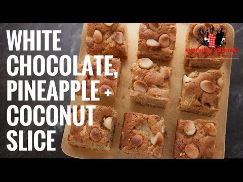 Cadbury White Chocolate Pineapple and Coconut Slice | Everyday Gourmet S6 E80