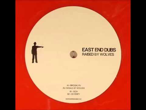 East End Dubs - Raised By Wolves