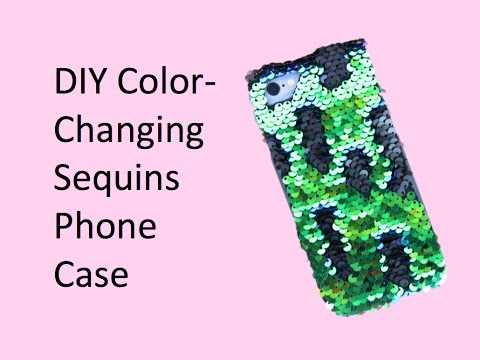 DIY Color-Changing Sequins Phone Case