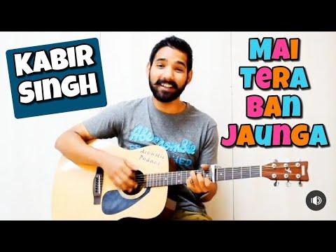 Tera Ban Jaunga Guitar Chords Lesson  Kabir Singh   Akhil Sachdeva  by Acoustic Pahadi