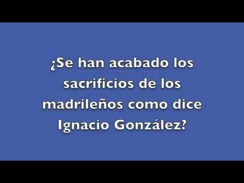 ¿Se han acabado los sacrificios de los madrileños como dice Ignacio González?