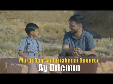Murat Dağ & Abdurrahman Buğurcu - Ay Dılemın 2021