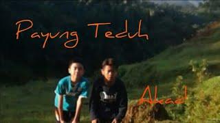 Payung Teduh - Akad | Official Lyric Video
