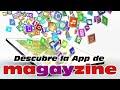 Magayzine estrena nueva App