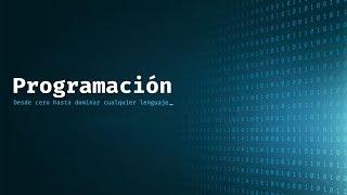 01 - Programación desde cero - Lección 1 - Principio básico de programación.