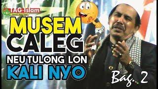 Video Dakwah Aceh Terbaru 2019 - Neu Tulong Lon Kali Nyo | Tgk Abdul Wahed | Bag: II MP3, 3GP, MP4, WEBM, AVI, FLV April 2019