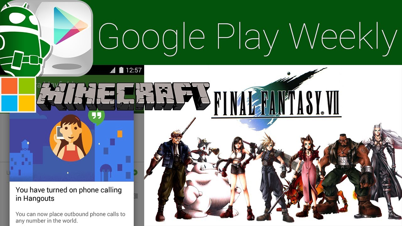 Hangouts, Voice merge finally, Amazon Video finally, Final Fantasy 7 finally! – Google Play Weekly