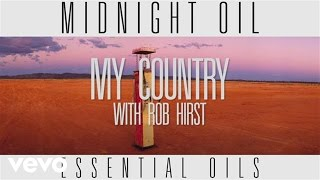 Music video by Midnight Oil performing 'My Country' Track by Track. (C) 2014 Sony Music Entertainment Australia Pty Ltd