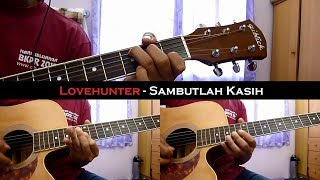 Video Lovehunter - Sambutlah kasih (Instrumental/Chord/Guitar Cover) MP3, 3GP, MP4, WEBM, AVI, FLV November 2018