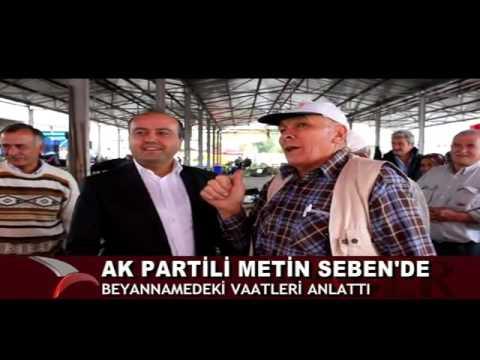 AK PARTİLİ METİN SEBEN'DE