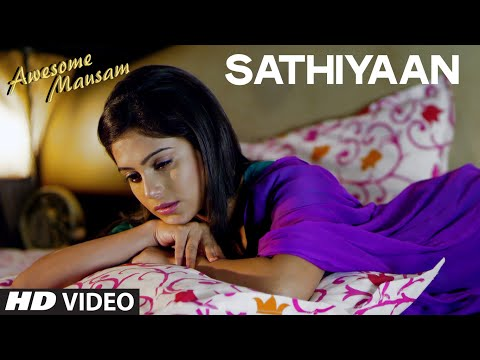 Saathiyan -Awesome Mausam