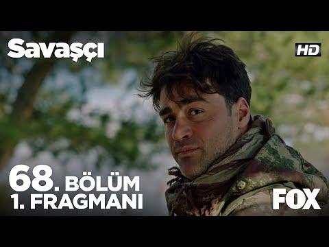 Savaşçı 68. Bölüm Fragmanı