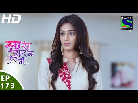 Kuch Rang Pyar Ke Aise Bhi – कुछ रंग प्यार के ऐसे भी – Episode 173 – 27th October, 2016