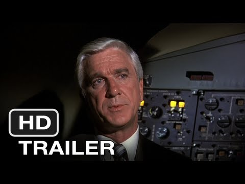 airplane - An airplane crew takes ill. Surely the only person capable of landing the plane is an ex-pilot afraid to fly. But don't call him Shirley.