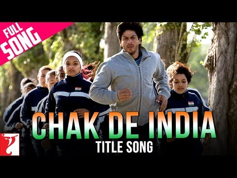 Chak De India Title Song latest hindi Video from Hindi movie Chak De India