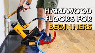 Installing HARDWOOD FLOORING for the FIRST TIME 🛠 How To Install Wood Floors