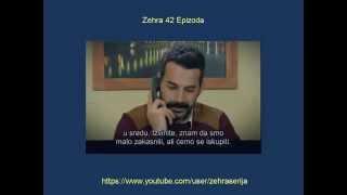 Zehra 42 Epizoda Zehra 42 Epizoda Sa Prevodom Turska Serija 2014