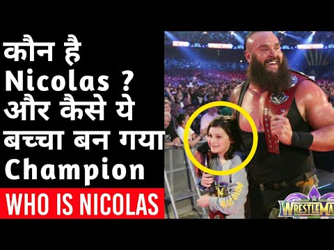 Who is Nicholas the Braun Strowman Partner from WrestleMania 34 !