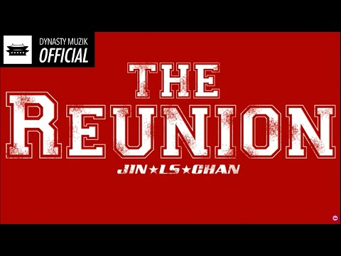 The Reunion by Jin x LS x Snacky Chan