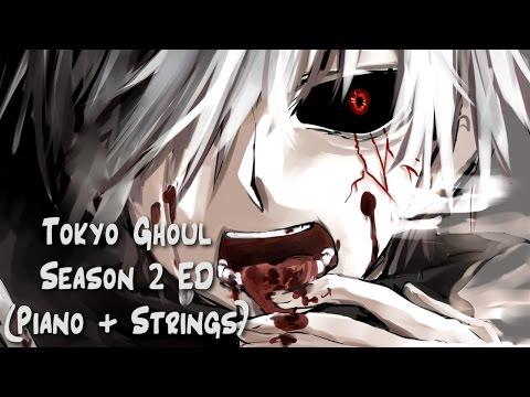 【Piano+Strings】Tokyo Ghoul Season 2 ED - Kisetsu wa Tsugitsugi Shindeiku (Extended TV SIZE Arr.) (видео)