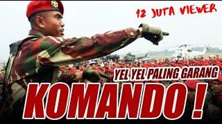 Download Video Yel Yel KOMANDO terbaru Bikin Merinding!!! coba saja anda lihat... MP3 3GP MP4