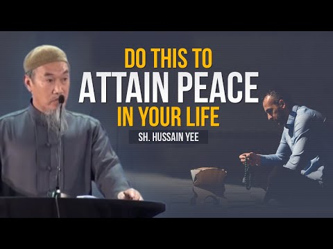 Islam: The Only Way to Peace - Sh. Hussain Yee