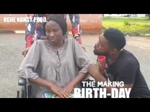 BIRTH DAY (BEHIND THE SCENE) - LATEST 2019 NIGERIAN NOLLYWOOD MOVIES