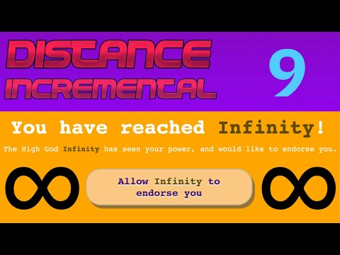 Distance Incremental Episode 9: INFINITY!