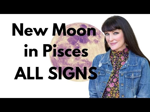 WHAT IF YOU WISHED ON THE STARS? New Moon in Pisces for all zodiac signs