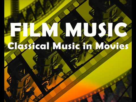Film music : Classical music in movies – Beethoven Mozart Chopin Tchaikovsky ( Movie Soundtracks )