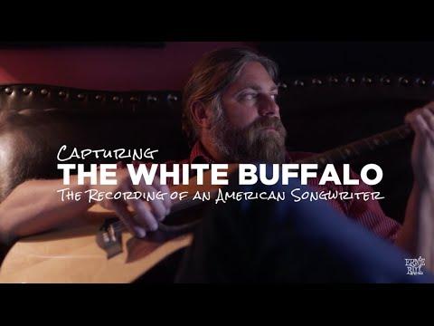 Ernie Ball Presents Capturing The White Buffalo - Episode 1: Inspiration