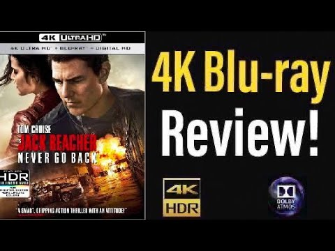 Jack Reacher: Never Go Back (2016) 4K UHD Blu-ray Review!