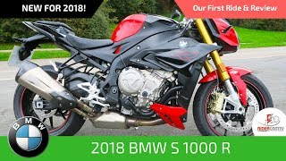 3. 2018 BMW S1000R - Our First Ride and Review