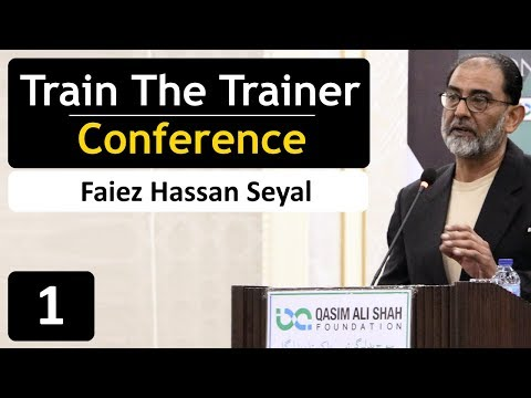 Faiez Hassan Seyal  | Trainers & Speakers Conference (Part - 1)
