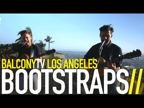 balconytv - BOOTSTRAPS performs the song