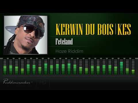 Video Kerwin Du Bois & Kes - Feteland (Haze Riddim) [2018 Soca] [HD] download in MP3, 3GP, MP4, WEBM, AVI, FLV January 2017