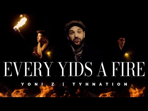 Yoni Z -  Every Yid's (Jew) a Fire   TYHnation [Official Music Video] כל יהודי הוא אש - Z יוני