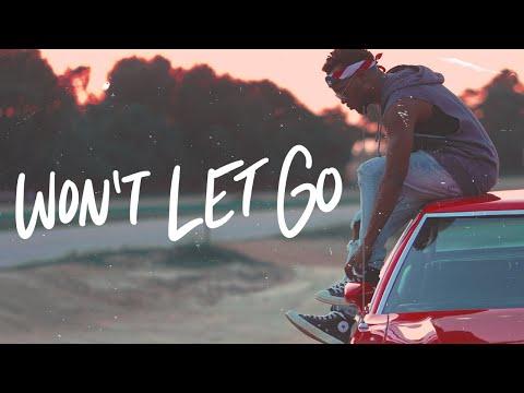 Won't Let Go (Official Music Video)