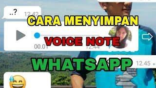 Cara Menyimpan Voice Note WhatsApp