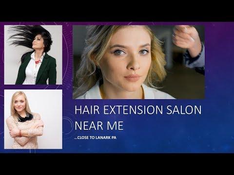 Hair extension salon near me close to lanark pa take a for Beauty salon near me