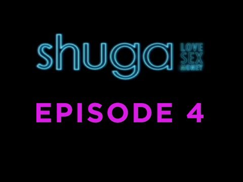 Shuga: Love, Sex, Money - Episode 4
