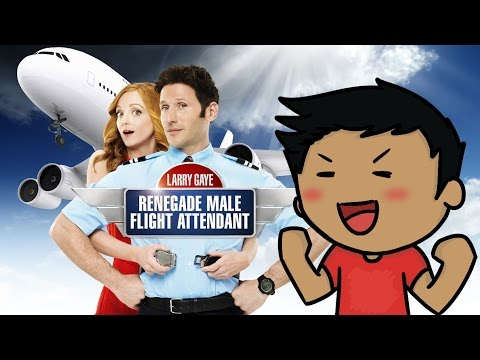 "Larry Gaye: Renegade Male Flight Attendant ""Review"""