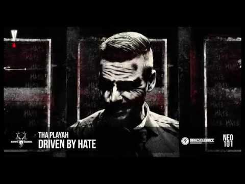 Tha Playah - Driven By Hate (NEO101)