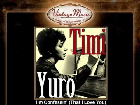 Tekst piosenki Timi Yuro - I'm Confessin' (That I Love You) po polsku