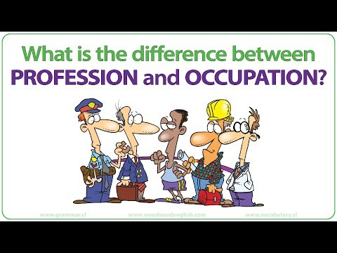 Profession vs. Occupation - What is the difference?